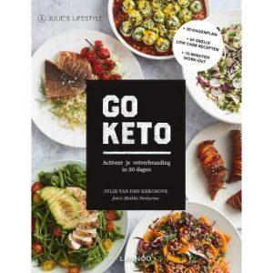 Go Keto Julie Van den Kerchove - Ketodieet kookboek - Keto voor Beginners - Ketovoor Nederland België