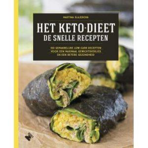 Het keto dieet De Snelle Recepten - Keto voor Beginners - Ketoboeken Keto Kookboeken Nederland België