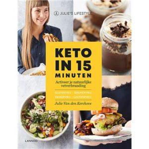 Keto in 15 minuten - Keto voor Beginners - Ketoboek - Ketodieet Boek - Nederland België